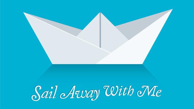 """Grafik eines gefalteten Papierschiffes mit der Bildunterschrift """"Sail Away With Me"""""""